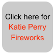 Click here for Katie Perry 